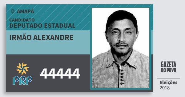 Santinho Irmão Alexandre 44444 (PRP) Deputado Estadual | Amapá | Eleições 2018