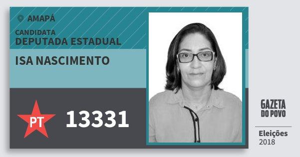 Santinho Isa Nascimento 13331 (PT) Deputada Estadual | Amapá | Eleições 2018