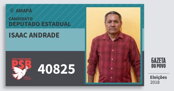 Santinho Isaac Andrade 40825 (PSB) Deputado Estadual | Amapá | Eleições 2018