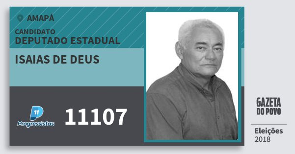 Santinho Isaias de Deus 11107 (PP) Deputado Estadual | Amapá | Eleições 2018
