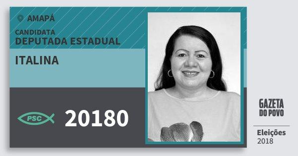 Santinho Italina 20180 (PSC) Deputada Estadual | Amapá | Eleições 2018