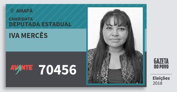 Santinho Iva Mercês 70456 (AVANTE) Deputada Estadual | Amapá | Eleições 2018