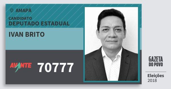 Santinho Ivan Brito 70777 (AVANTE) Deputado Estadual | Amapá | Eleições 2018