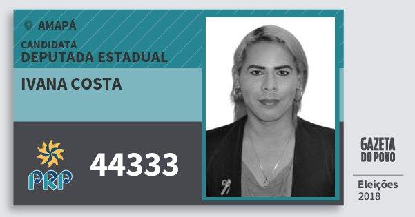 Santinho Ivana Costa 44333 (PRP) Deputada Estadual | Amapá | Eleições 2018