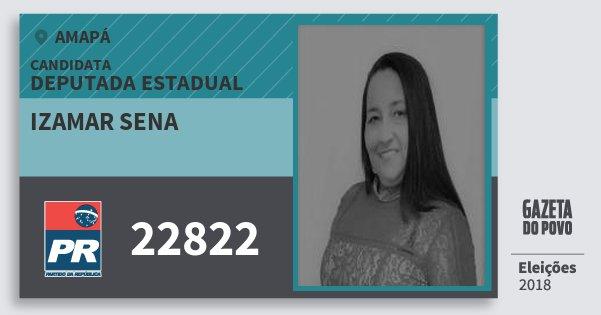 Santinho Izamar Sena 22822 (PR) Deputada Estadual | Amapá | Eleições 2018