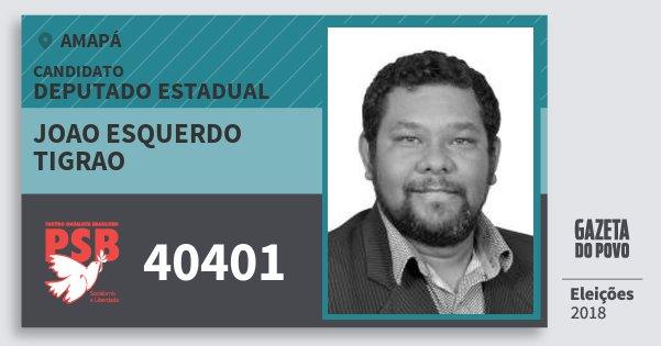 Santinho Joao Esquerdo Tigrao 40401 (PSB) Deputado Estadual | Amapá | Eleições 2018