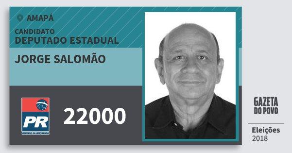 Santinho Jorge Salomão 22000 (PR) Deputado Estadual | Amapá | Eleições 2018