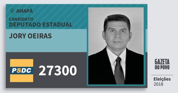 Santinho Jory Oeiras 27300 (DC) Deputado Estadual | Amapá | Eleições 2018
