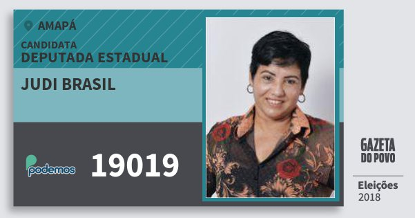 Santinho Judi Brasil 19019 (PODE) Deputada Estadual | Amapá | Eleições 2018