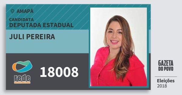 Santinho Juli Pereira 18008 (REDE) Deputada Estadual | Amapá | Eleições 2018