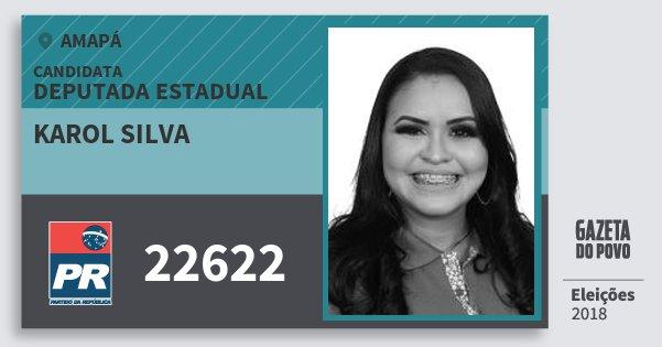 Santinho Karol Silva 22622 (PR) Deputada Estadual | Amapá | Eleições 2018