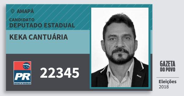 Santinho Keka Cantuária 22345 (PR) Deputado Estadual | Amapá | Eleições 2018