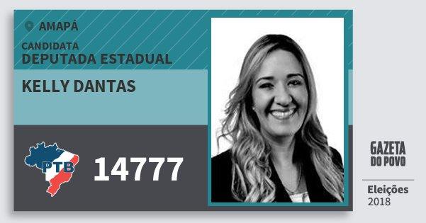 Santinho Kelly Dantas 14777 (PTB) Deputada Estadual | Amapá | Eleições 2018