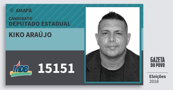 Santinho Kiko Araújo 15151 (MDB) Deputado Estadual | Amapá | Eleições 2018