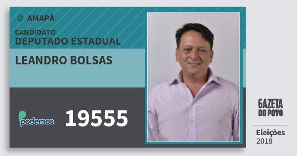 Santinho Leandro Bolsas 19555 (PODE) Deputado Estadual | Amapá | Eleições 2018