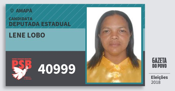 Santinho Lene Lobo 40999 (PSB) Deputada Estadual | Amapá | Eleições 2018