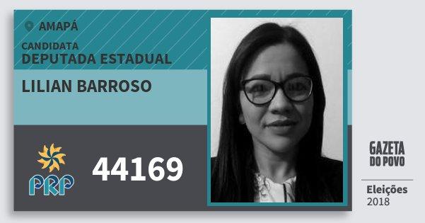 Santinho Lilian Barroso 44169 (PRP) Deputada Estadual | Amapá | Eleições 2018
