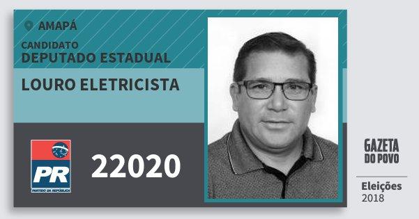 Santinho Louro Eletricista 22020 (PR) Deputado Estadual | Amapá | Eleições 2018