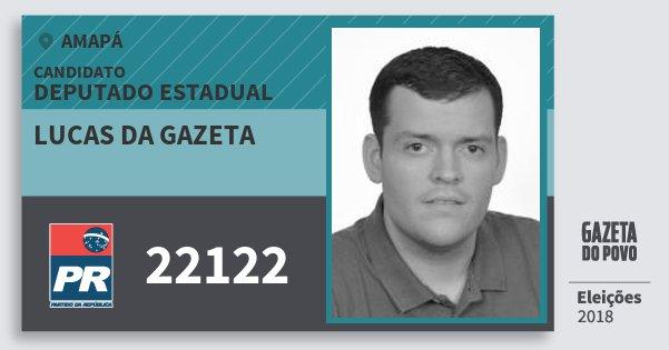 Santinho Lucas da Gazeta 22122 (PR) Deputado Estadual | Amapá | Eleições 2018