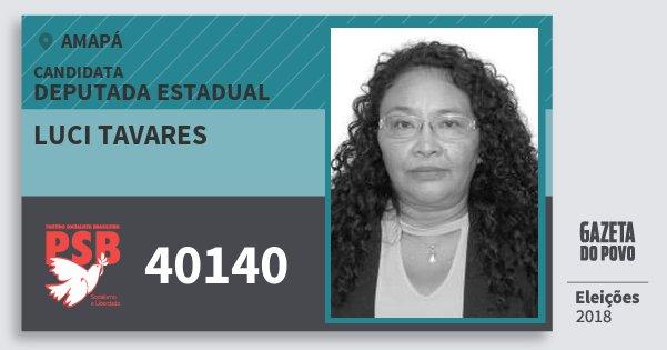 Santinho Luci Tavares 40140 (PSB) Deputada Estadual | Amapá | Eleições 2018