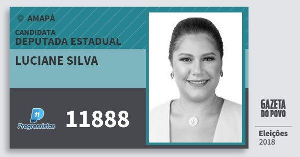 Santinho Luciane Silva 11888 (PP) Deputada Estadual | Amapá | Eleições 2018