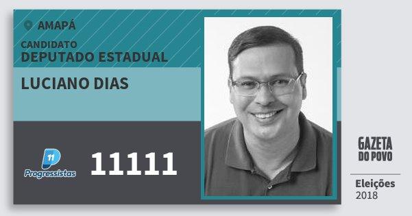 Santinho Luciano Dias 11111 (PP) Deputado Estadual | Amapá | Eleições 2018
