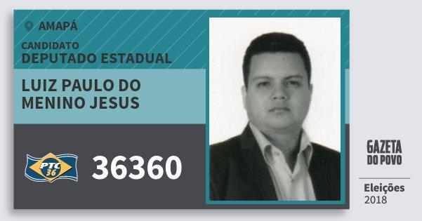 Santinho Luiz Paulo do Menino Jesus 36360 (PTC) Deputado Estadual | Amapá | Eleições 2018