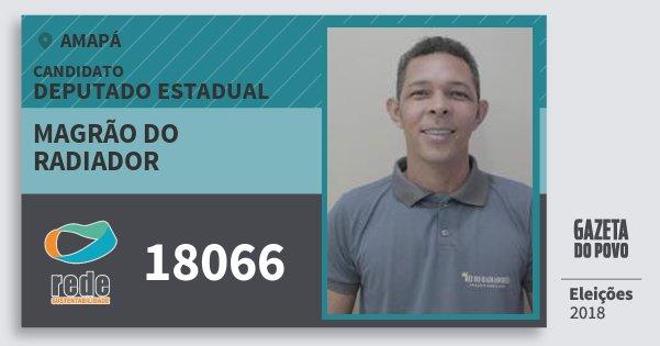 Santinho Magrão do Radiador 18066 (REDE) Deputado Estadual | Amapá | Eleições 2018