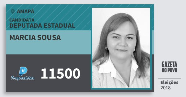 Santinho Marcia Sousa 11500 (PP) Deputada Estadual | Amapá | Eleições 2018