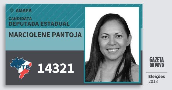 Santinho Marciolene Pantoja 14321 (PTB) Deputada Estadual | Amapá | Eleições 2018