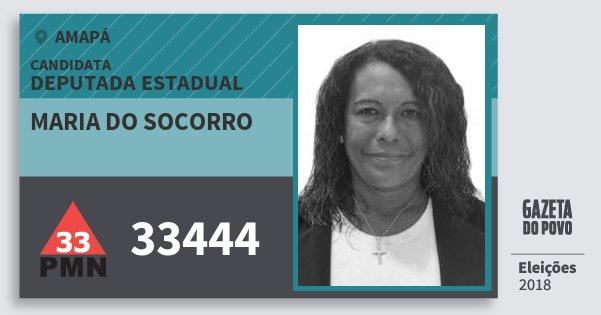 Santinho Maria do Socorro 33444 (PMN) Deputada Estadual | Amapá | Eleições 2018