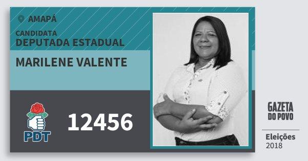 Santinho Marilene Valente 12456 (PDT) Deputada Estadual | Amapá | Eleições 2018