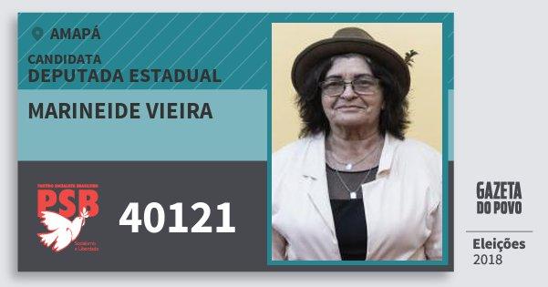 Santinho Marineide Vieira 40121 (PSB) Deputada Estadual | Amapá | Eleições 2018