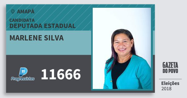 Santinho Marlene Silva 11666 (PP) Deputada Estadual | Amapá | Eleições 2018