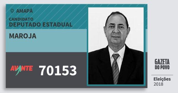 Santinho Maroja 70153 (AVANTE) Deputado Estadual | Amapá | Eleições 2018
