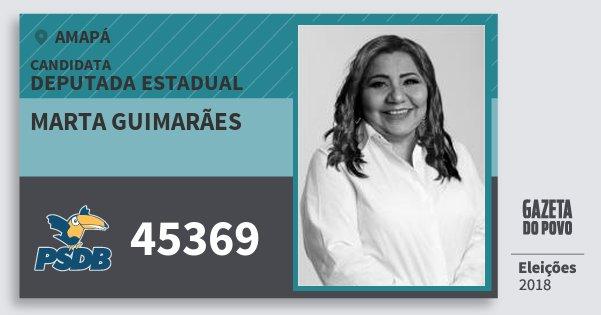 Santinho Marta Guimarães 45369 (PSDB) Deputada Estadual | Amapá | Eleições 2018