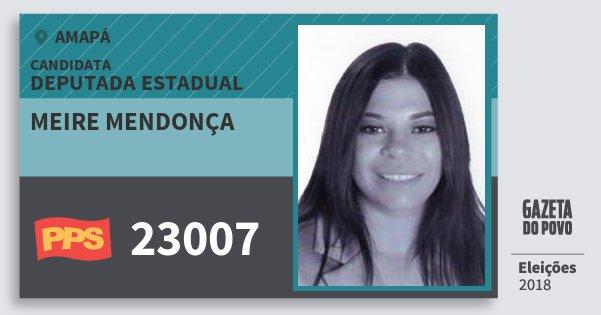Santinho Meire Mendonça 23007 (PPS) Deputada Estadual | Amapá | Eleições 2018