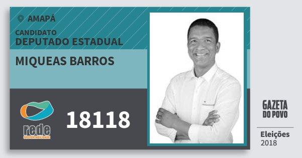 Santinho Miqueas Barros 18118 (REDE) Deputado Estadual | Amapá | Eleições 2018