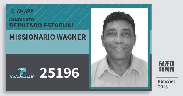 Santinho Missionario Wagner 25196 (DEM) Deputado Estadual | Amapá | Eleições 2018