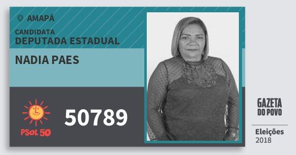 Santinho Nadia Paes 50789 (PSOL) Deputada Estadual | Amapá | Eleições 2018