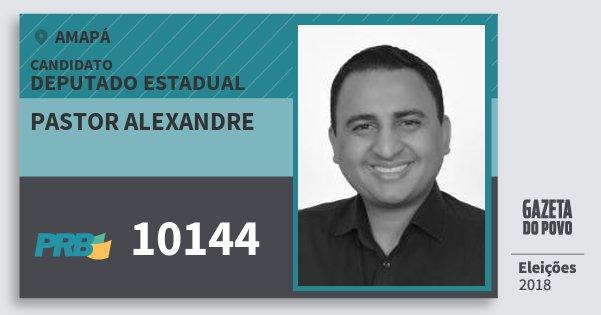 Santinho Pastor Alexandre 10144 (PRB) Deputado Estadual | Amapá | Eleições 2018
