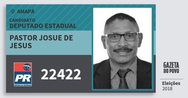 Santinho Pastor Josue de Jesus 22422 (PR) Deputado Estadual | Amapá | Eleições 2018