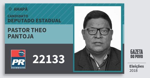 Santinho Pastor Theo Pantoja 22133 (PR) Deputado Estadual | Amapá | Eleições 2018