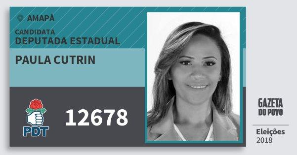 Santinho Paula Cutrin 12678 (PDT) Deputada Estadual | Amapá | Eleições 2018