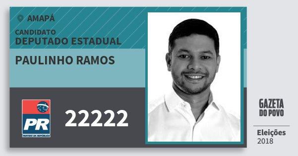 Santinho Paulinho Ramos 22222 (PR) Deputado Estadual | Amapá | Eleições 2018
