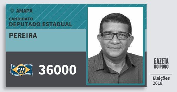 Santinho Pereira 36000 (PTC) Deputado Estadual | Amapá | Eleições 2018