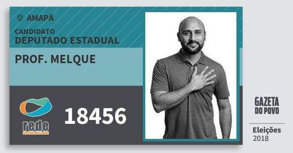Santinho Prof. Melque 18456 (REDE) Deputado Estadual | Amapá | Eleições 2018
