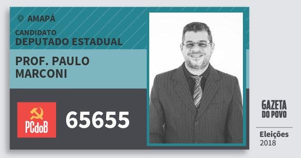 Santinho Prof. Paulo Marconi 65655 (PC do B) Deputado Estadual | Amapá | Eleições 2018