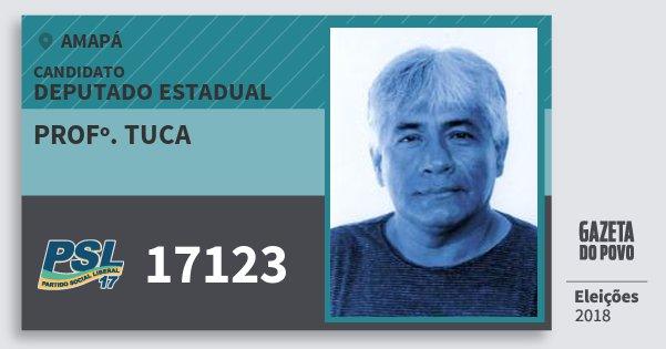 Santinho Profº. Tuca 17123 (PSL) Deputado Estadual | Amapá | Eleições 2018