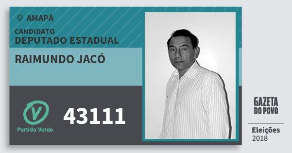 Santinho Raimundo Jacó 43111 (PV) Deputado Estadual | Amapá | Eleições 2018
